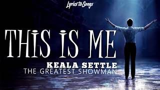 Keala settle This is me lyrics video the greatest showman
