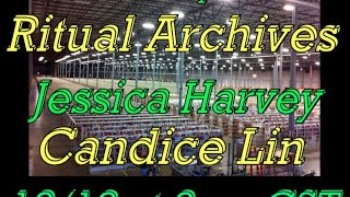 CO-PRESENTATION WITH OKNO#1 & ARCHIVE ACTS: FEATURING ARTISTS JESSICA HARVEY & CANDACE LIN
