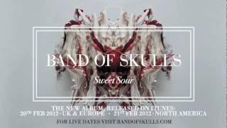 Band of Skulls - Sweet Sour YouTube Videos