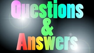 Ask me your questions! [Q&A] + Arena 1vs1