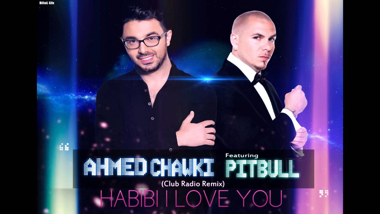 ahmed chawki habibi i love you