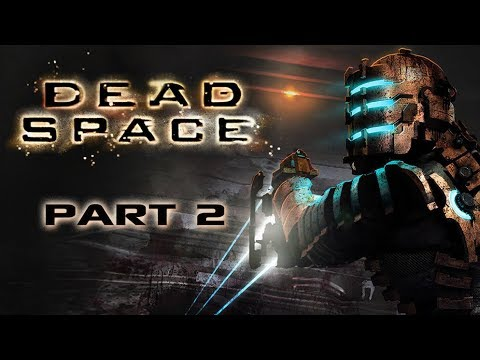 Dead Space - Part 2 - Critical Condition - YouTube