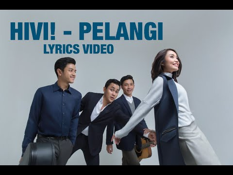 HIVI! - Pelangi Lyrics Video / Video Lirik