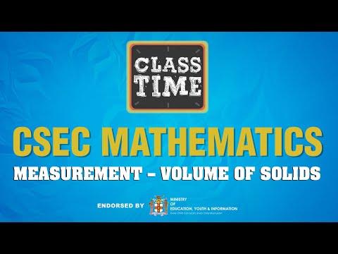 CSEC Mathematics - Measurement – Volume of Solids - March 22 2021