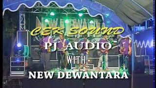 00 CEK SOUND PJ AUDIO WITH NEW DEWANTARA MUSIC REMBANG