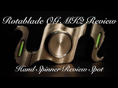 Rotablade Original OG MK2 Tritium Review - Fidget Hand Spinner