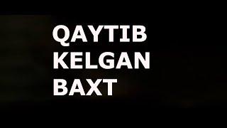 QAYTIB BERILGAN BAXT 2- QISM