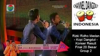 Video Rizki Ridho Medan   Kopi Dangdut   Konser Result Final 20 Besar Group 2 Channel Dangdut Indonesia download MP3, 3GP, MP4, WEBM, AVI, FLV Agustus 2017