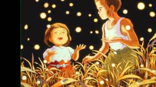 Grave of the Fireflies (Hotaru no haka) - Soundtrack