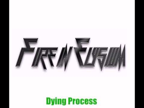 Holler Productions- Fire In Elysium- Dying Process