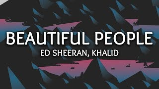 Gambar cover Ed Sheeran, Khalid ‒ Beautiful People (Lyrics)