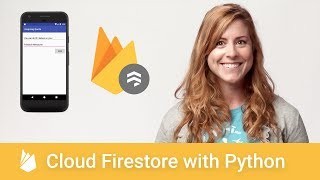 Getting Started with Cloud Firestore with Python - Firecasts