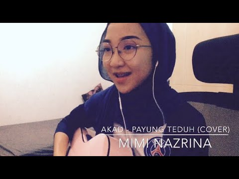 Akad - Payung Teduh (Cover) | Mimi Nazrina