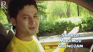 Шароф Мукимов - Гулнозам