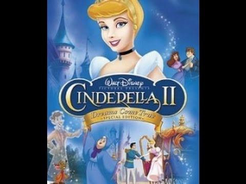 CINDERELLA II DREAMS COME TRUE (2002)