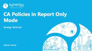Tech Tip of the Day: CA Policies in Report-Only Mode