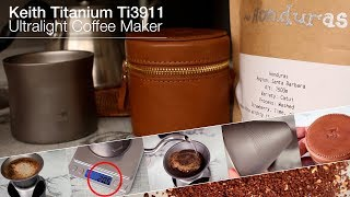Ultralight Outdoor Coffee Maker - The Keith Titanium Ti3911 Pour Over