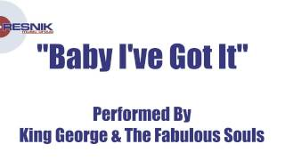 King George & The Fabulous Souls- Baby I