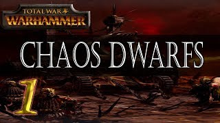 TW: Warhammer: Chaos Dwarfs – Ep.1 ~ Let there be Chaos