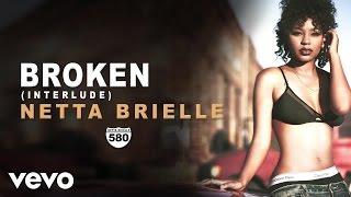 Netta Brielle - Broken (Audio)