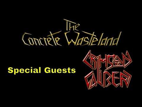The Concrete Wasteland Podcast Episode #48 W/ Crimson Caliber