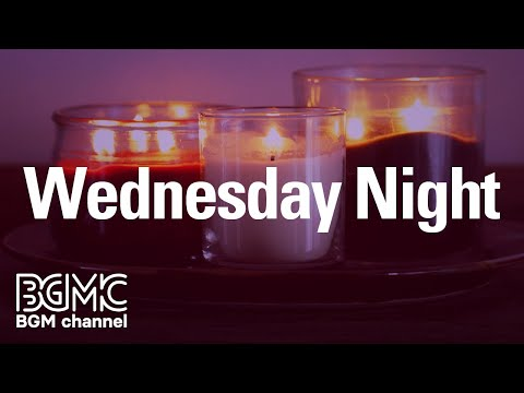 Wednesday Night: Evening Slow Jazz for Night - Instrumental Music for Relax, Rest and Sleep