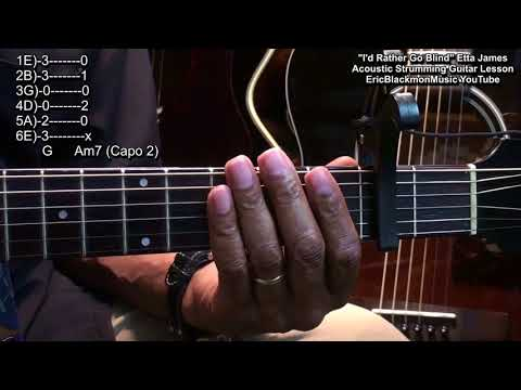 😎 I&39;D RATHER GO BLIND Etta James 1968 Easy 2 Chord Acoustic Guitar Lesson EricBlackmonGuitar