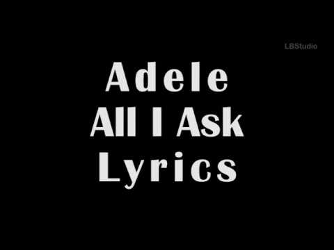 Video lirik Adele All I Ask
