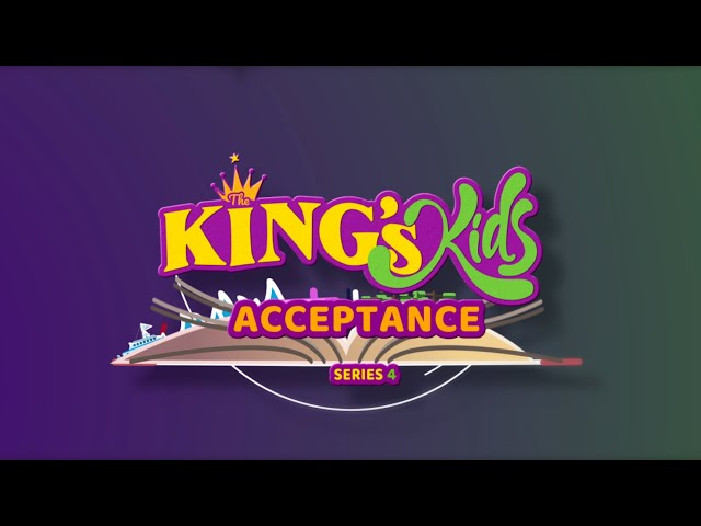 The King's Kids: Acceptance
