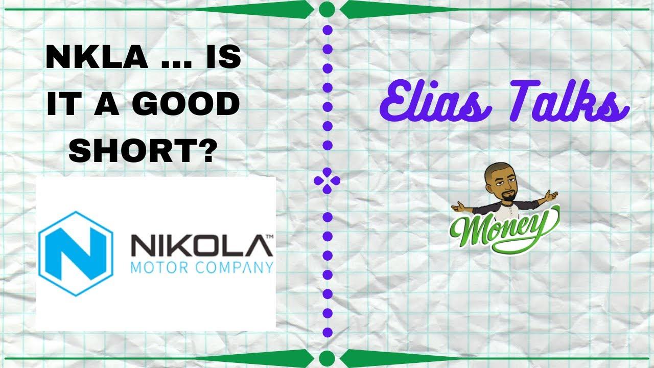 Investor Talk Daily | NKLA ... IS IT A GOOD SHORT?
