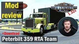 ATS 1.32 MODS Peterbilt 359 RTA Team Обзор Модов American Truck Simulator