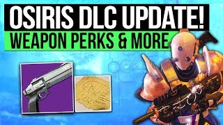 Destiny 2 | DLC Weapon Perks & Animations, Temple of Osiris, Season 2 Gear Reset & DLC Secrets!