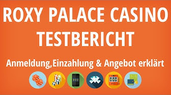 Roxy Palace Casino Testbericht: Anmeldung & Einzahlung erklärt [4K]