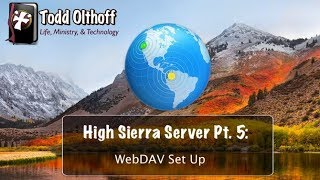 High Sierra Server Part 5: WebDAV Set Up