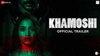 Khamoshi - Official Trailer | Prabhu Deva, Tamannaah Bhatia, Bhumika Chawla & Sanjay Suri