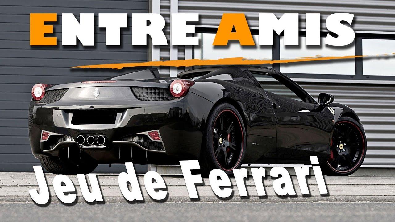 Jeu De Ferrari : entre amis jeu de ferrari pub malabar youtube ~ Maxctalentgroup.com Avis de Voitures