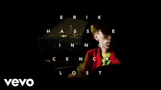 "Erik Hassle's new album 'Innocence Lost' out now! Including ""No Wor..."
