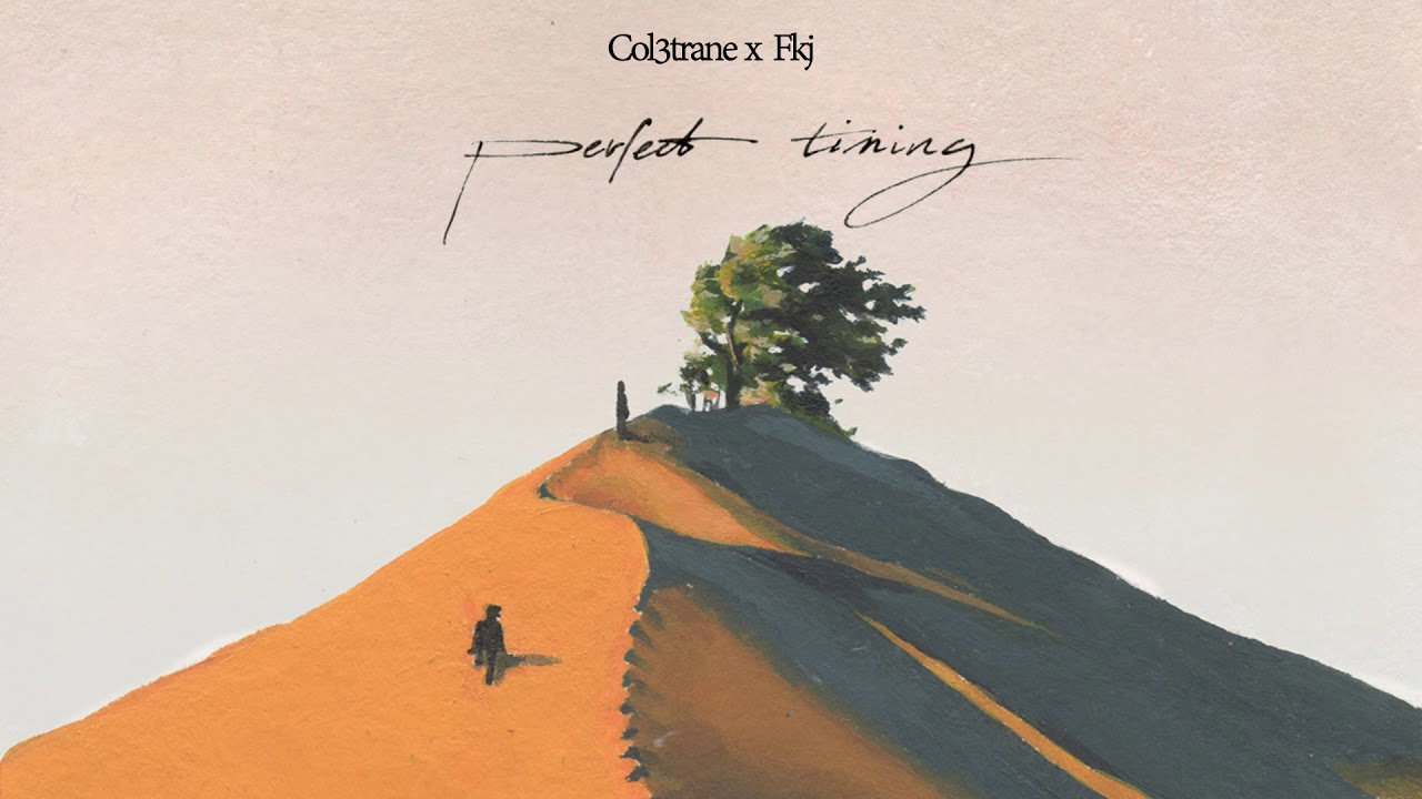 """Col3trane x FKJ - """"Perfect Timing"""" (Official Audio)"""