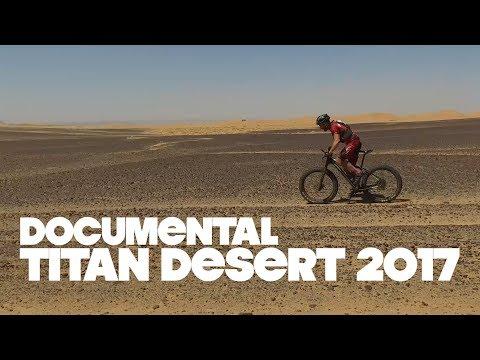 TITAN DESERT 2017 | documental | El Desierto del Alma