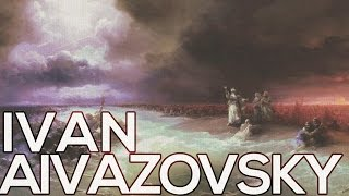Ivan Aivazovsky: A collection of 571 paintings (HD)