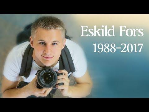 In memory of Eskild Fors [1988-2017]