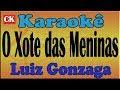 Download Luiz Gonzaga O Xote Das Meninas Karaokê MP3 song and Music Video