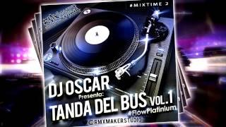 Download Dj Oscar - Tanda del Bus Vol.1 (Reggae Retro Mix) MP3 song and Music Video