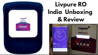 Livpure RO Smart Touch 8.5L RO + UV + UF Water Purifier India Unboxing and Review