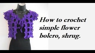how to crochet easy flower bolero chaleco for beginners free pattern tutorial