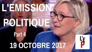 L'Emission politique avec Marine Le Pen – Part 4 - le 19 octobre 2017 (France 2)
