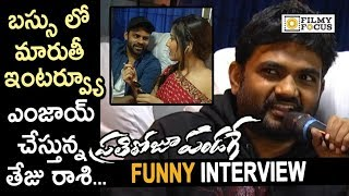 Director Maruthi Funny Interview about Prathi Roju Pandage Movie in Bus || Sai Dharam Tej, Raashi