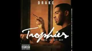 Repeat youtube video Drake - Trophies (Explicit) ORIGINAL