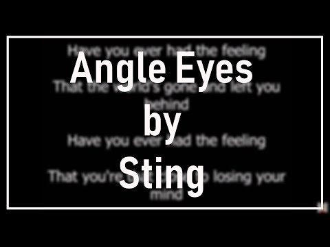 Sting - Angel Eyes (Lyrics) HQ