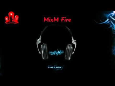 Best Beat For dance House mix MixM Fire